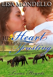 His Heart for the Trusting book summary