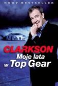Jeremy Clarkson - Moje lata w Top Gear artwork
