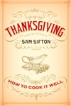 Thanksgiving How To Cook It Well