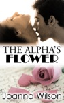 The Alphas Flower Rough And Reluctant Breeding Erotica