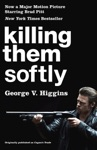 Killing Them Softly Cogans Trade Movie Tie-in Edition