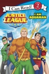 Justice League Classic I Am Aquaman