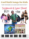 Cool Math Songs For Kids - Songbook With Lyrics