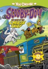 You Choose Stories Scooby Doo The Case Of The Cheese Thief