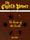The Eighth Power Book II The Book Of The Earth