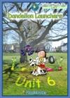 Dandelion Launchers Unit 6 Viv Can Run