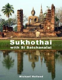 SUKHOTHAI WITH SI SATCHANALAI