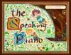 The Speaking Piano