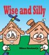 Wise And Silly Read Aloud