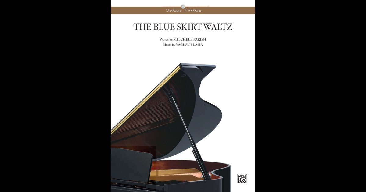 the blue skirt waltz deluxe edition by mitchell parish