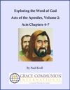 Exploring The Word Of God Acts Of The Apostles Volume 2 Acts Chapters 47
