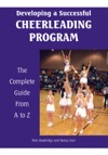Developing A Successful Cheerleading Program The Complete Guide From A To Z
