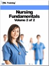 Nursing Fundamentals Volume 2 Of 2 Nursing