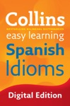 Easy Learning Spanish Idioms Collins Easy Learning Spanish