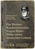 Der Bremer Kaufmannssohn Eugen Ritter
