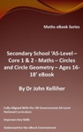 Secondary School AS-Level Core 1  2 - Maths Circles And Circle Geometry  Ages 16-18 EBook