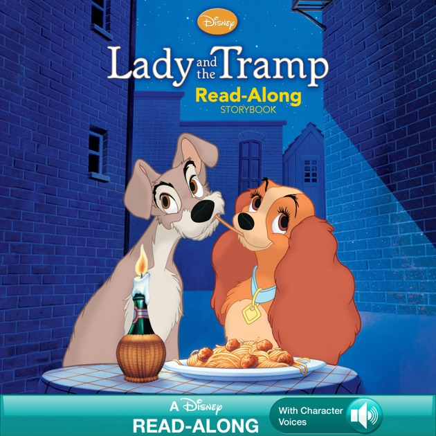 Lady and the Tramp ReadAlong Storybook by Disney Book Group on iBooks