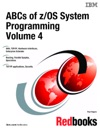 ABCs Of ZOS System Programming Volume 4