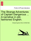 The Strange Adventures Of Captain Dangerous  A Narrative In Old-fashioned English Vol II