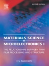 Materials Science In Microelectronics Volume 1