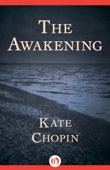 Kate Chopin - The Awakening  artwork