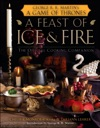 A Feast Of Ice And Fire The Official Game Of Thrones Companion Cookbook