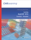 Learning AutoCAD 2014 Essentials - Revealed