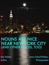 Nouns Are Nice Near New York City And Other PlacesToo
