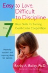 Easy To Love Difficult To Discipline