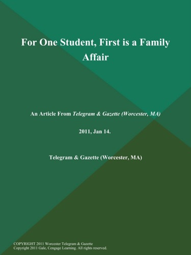 For One Student First is a Family Affair
