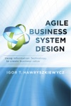 Agile Business System Design