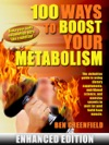 100 Ways To Boost Your Metabolism Enhanced Edition