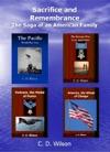 Sacrifice And Remembrance The Saga Of An American Family