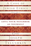 A Code Of Jewish Ethics Volume 2
