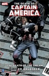 The Death Of Captain America Vol 1 The Death Of The Dream