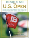 One Week In June The US Open