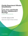 Florida Department Offender Rehabilitation V Leroy Jerry And Florida Division Administrative Hearings