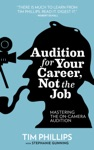 Audition For Your Career Not The Job