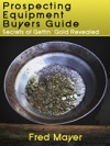 Prospecting Equipment Buyers Guide