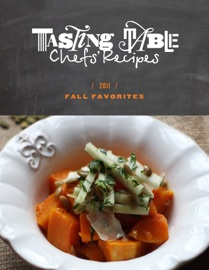 Tasting Table Chefs' Recipes: Fall Favorites 2011 - TastingTable Book