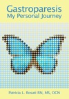 Gastroparesis  My Personal Journey
