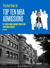 The 2012 Best Book On Top Ten MBA Admissions Harvard Business School Wharton Stanford GSB Northwestern  More
