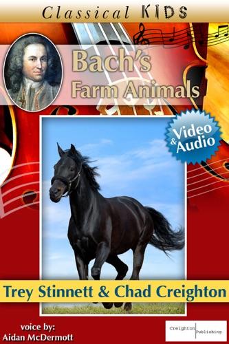 Bachs Farm Animals Enhanced Version