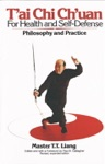 TAi Chi Chuan For Health And Self-Defense