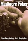 Marshalls Mediocre Poker