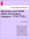 Montcalm And Wolfe With Introductory Chapters 1710-1763 VOL II