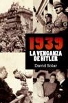 1939 La Venganza De Hitler