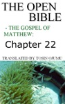 The Open Bible - The Gospel Of Matthew Chapter 22