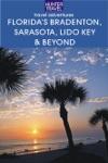 Floridas Bradenton Sarasota Lido Key  Beyond