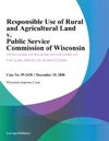 Responsible Use Of Rural And Agricultural Land V Public Service Commission Of Wisconsin
